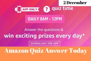 Amazon Quiz 2 December 2019 Answers Win