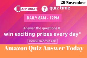 Amazon Quiz 29 November 2019 Answers Win