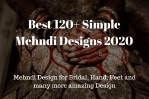 Best 120+ Simple Mehndi Designs 2020