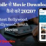Mobile से Movie Download कैसे करे 2020 Latest Bollywood, Hollywood, South Movies