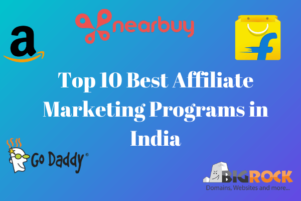 Top 10 Best Affiliate Marketing Programs in India Hindi Queries