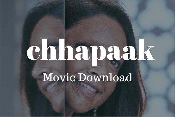 Chhapaak Movie Downlload