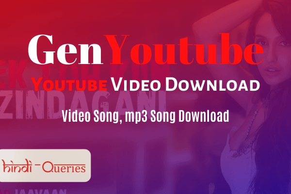 GenYoutube Youtube Video Download & mp3 song download