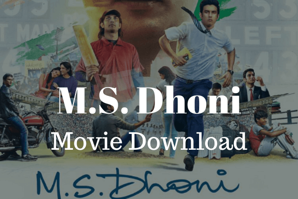 M S Dhoni movie download