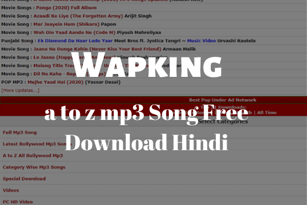 Wapking a to z mp3 Song Free Download Hindi