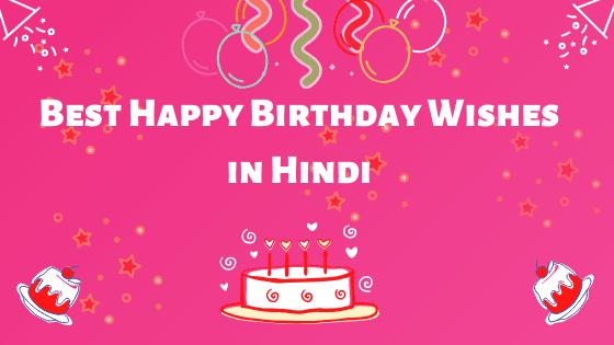 Best Happy Birthday Wishes in Hindi