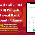 Missed Call PNB Punjab National Bank Account Balance