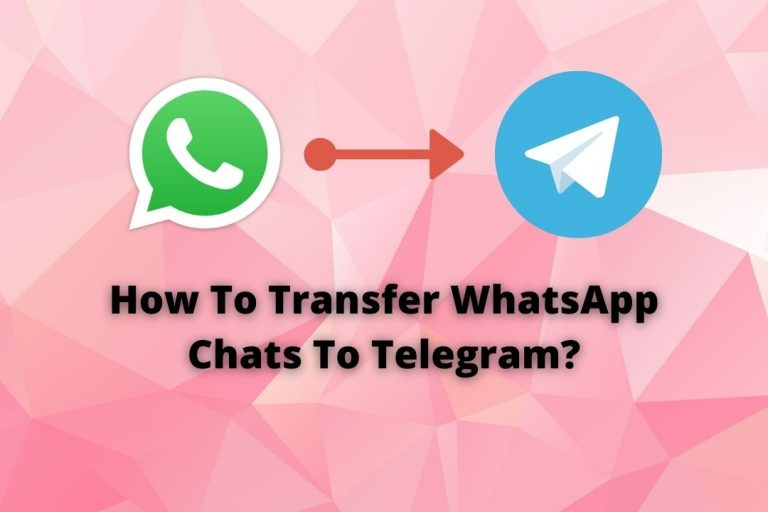 How To Transfer WhatsApp Chats To Telegram?