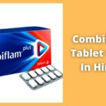 Combiflam Tablet Uses In Hindi