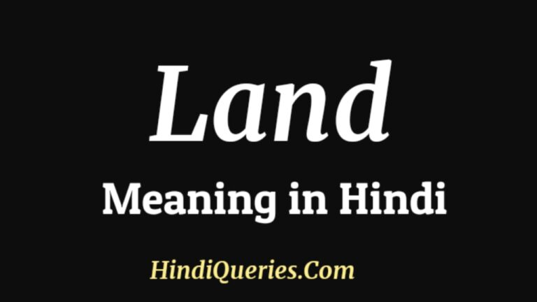 Land Meaning in Hindi